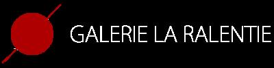 Galerie La Ralentie